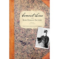 Convict Lives at the Ross Female Factory eBook